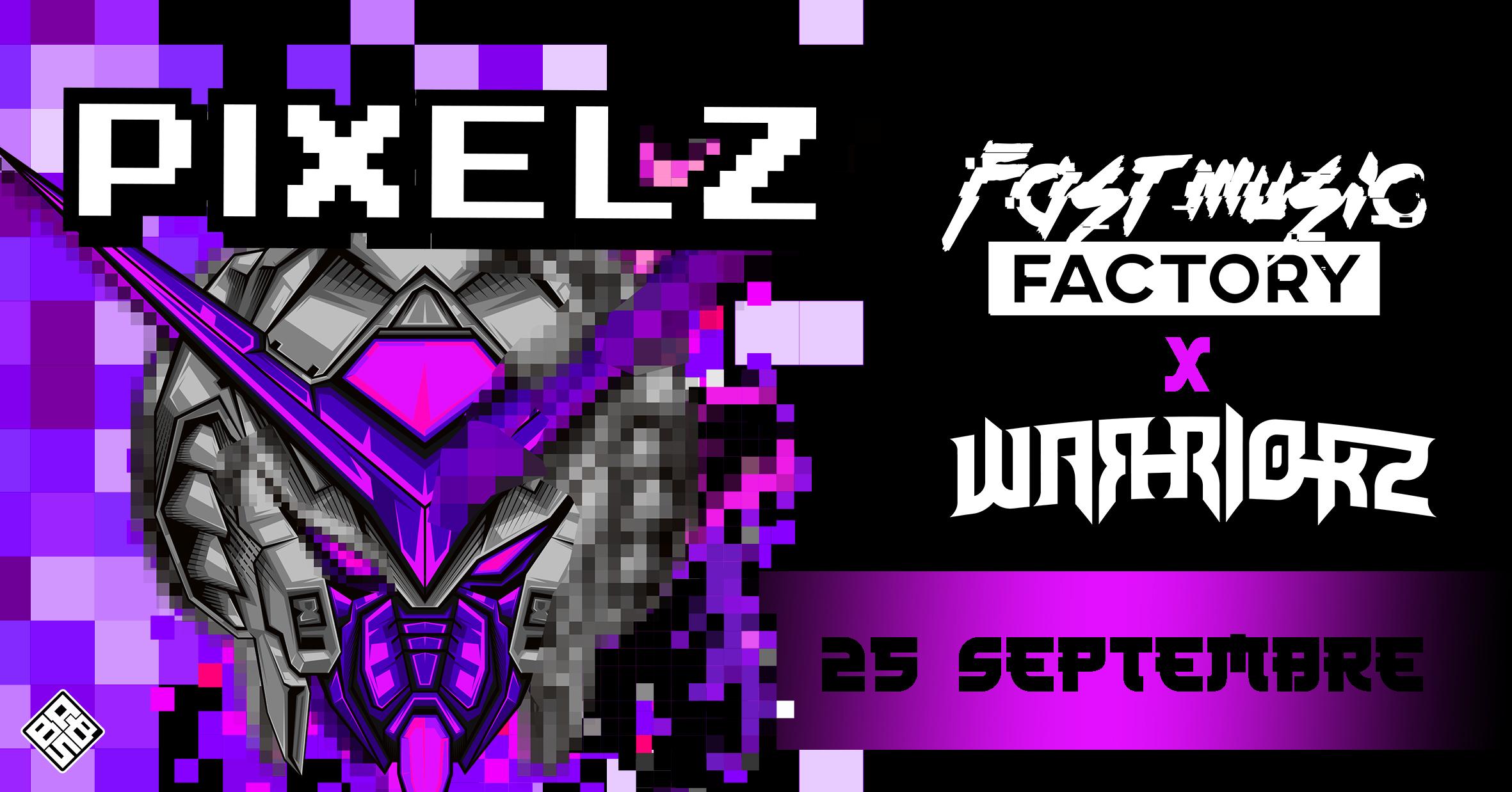 PIXELZ (Fast Music Factory x Warriorz)