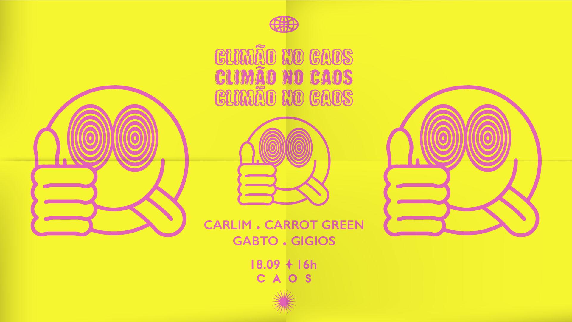 Climão no Caos: Carlim, Carrot Green, Gabto e Gigios.