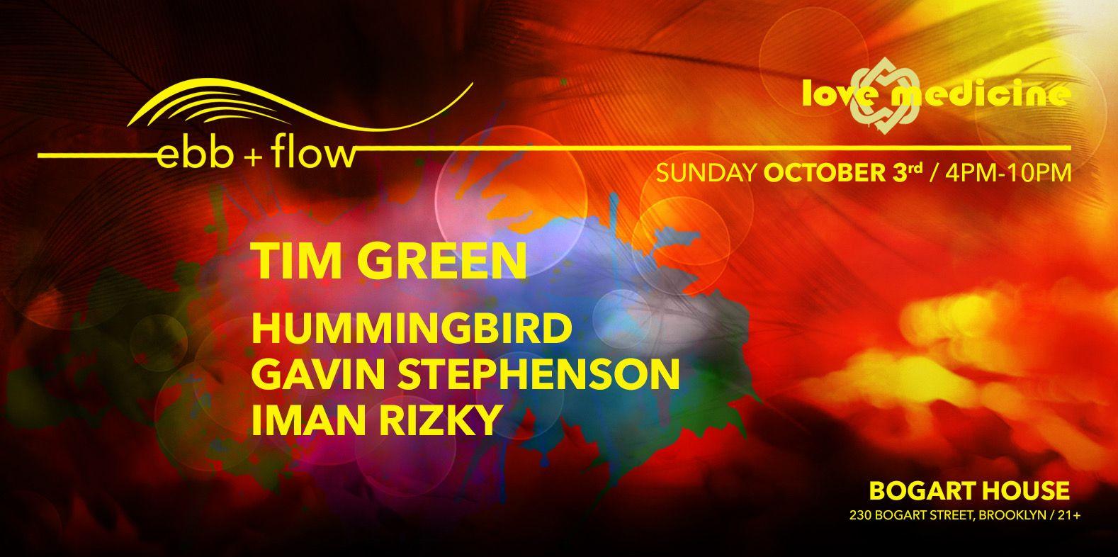 TIM GREEN, HUMMINGBIRD ~ LOVE MEDICINE ~ EBB & FLOW