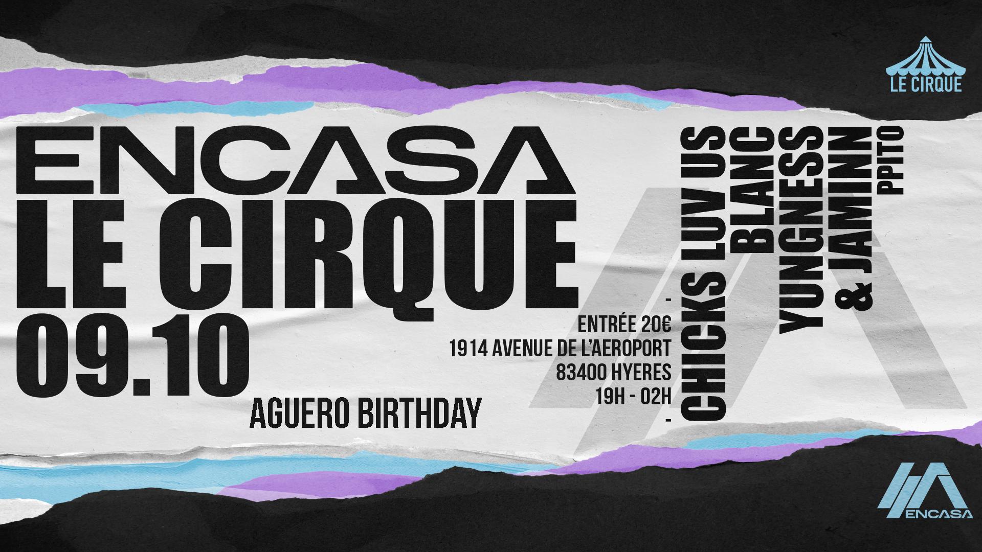 ENCASA AGUERO BIRTHDAY @t LE CIRQUE