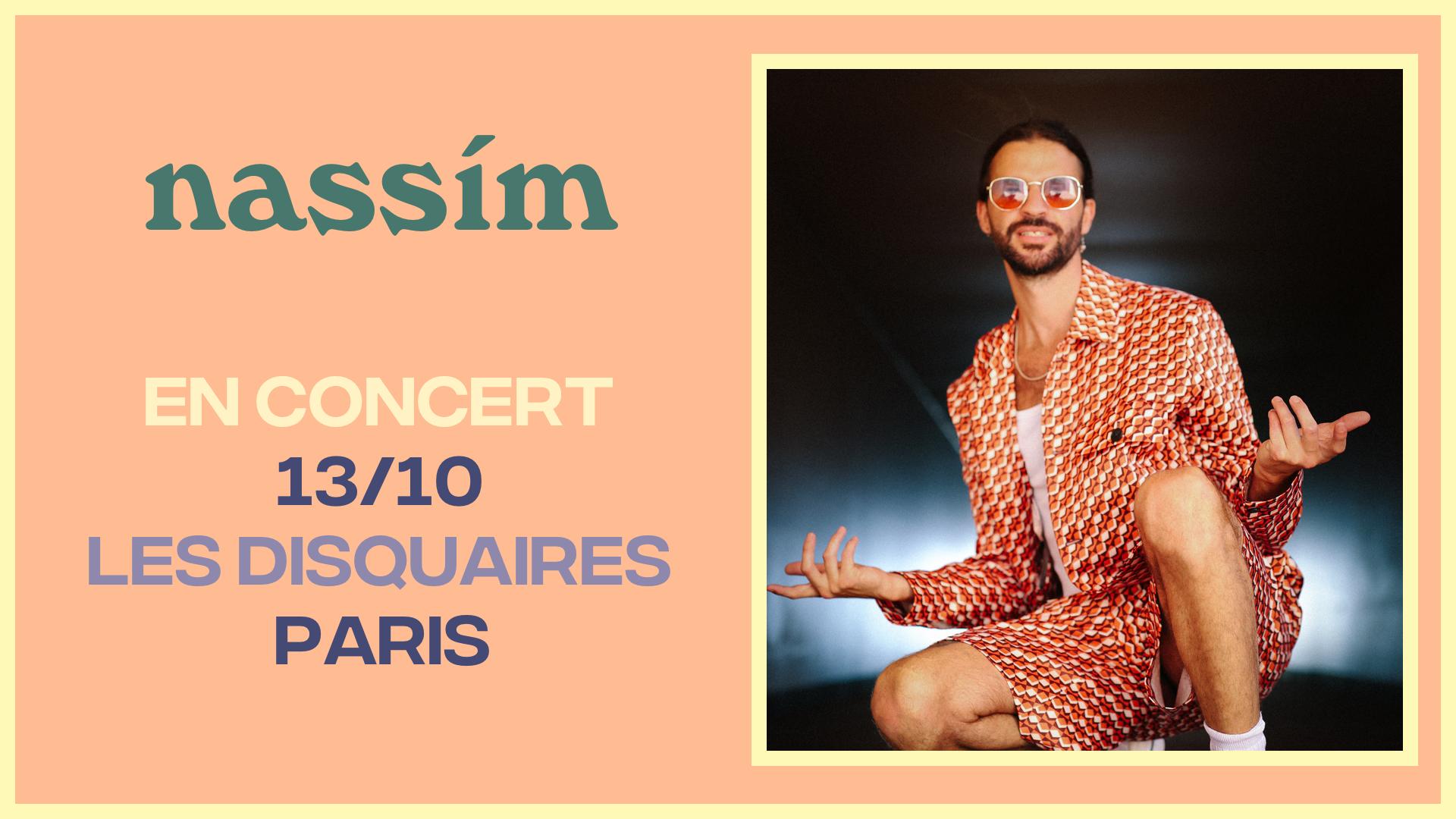 Concert nassím - Les Disquaires - 13/10