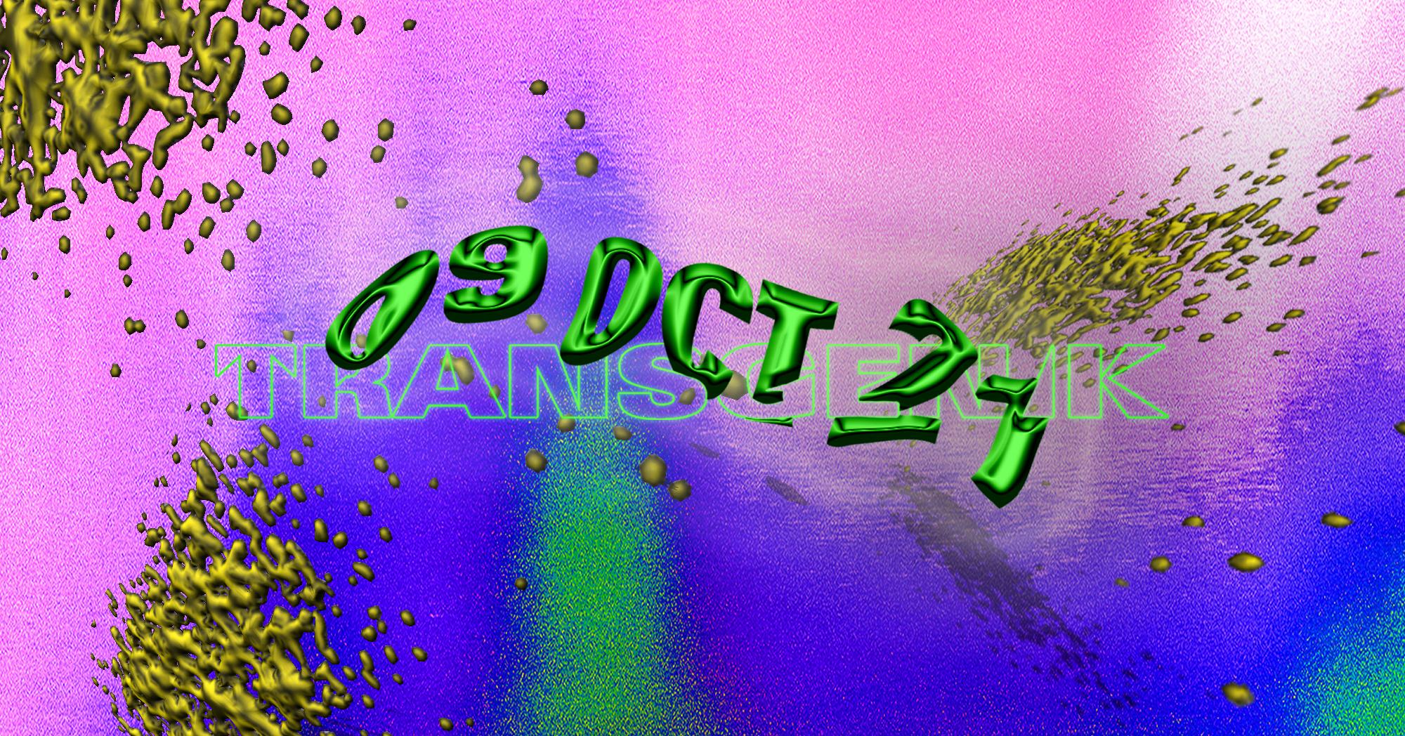 Transgenik 9 octobre