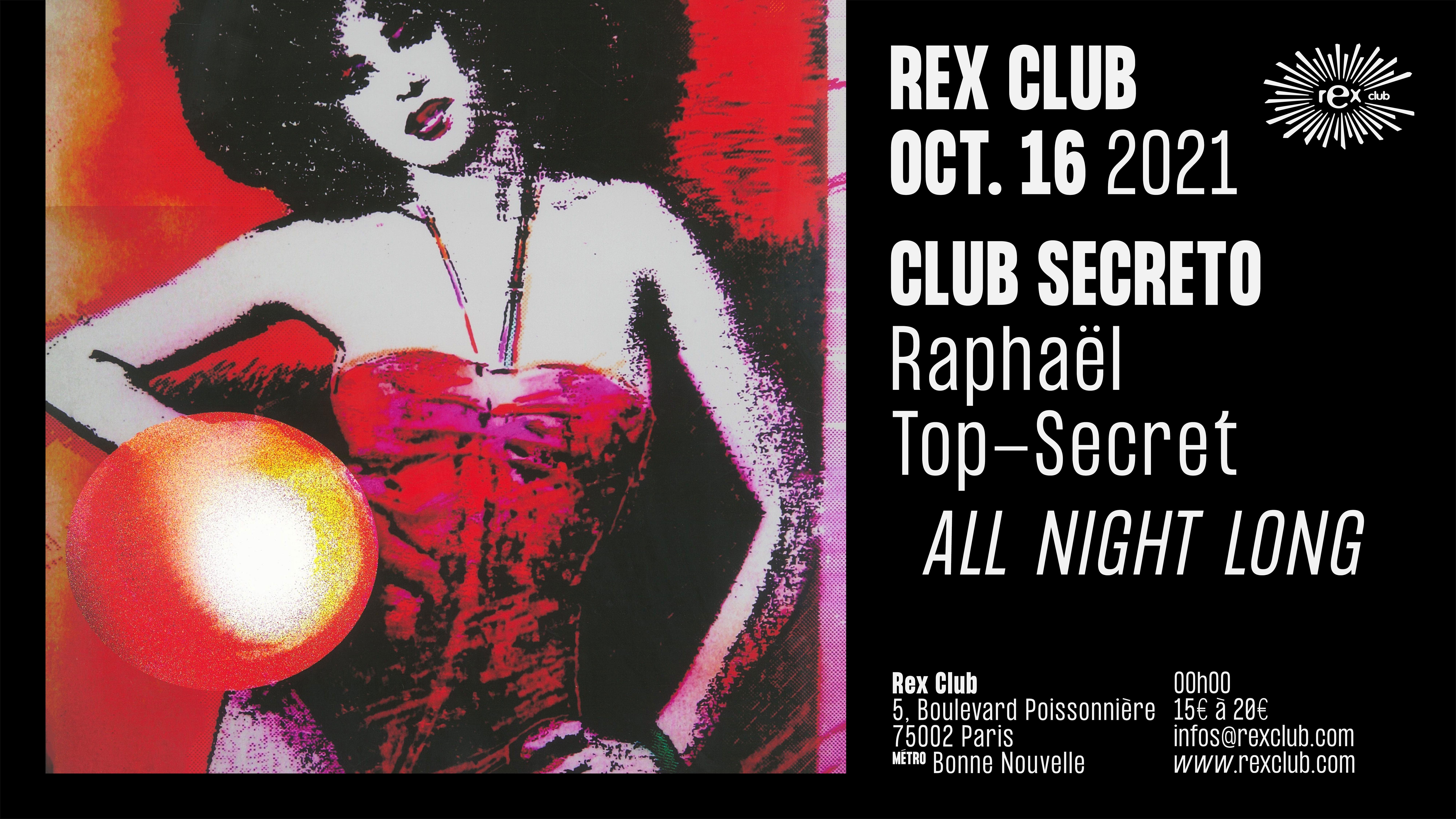 Club Secreto : Raphaël Top-Secret All Night Long