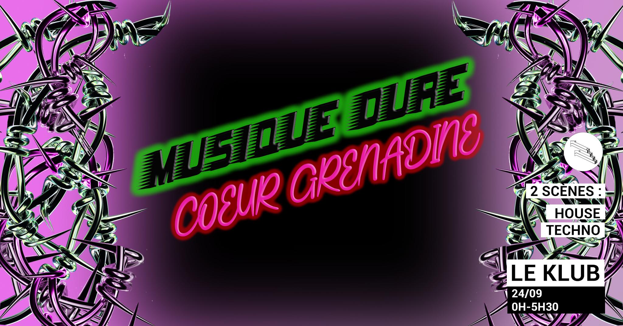 Musique Dure Coeur Grenadine #2