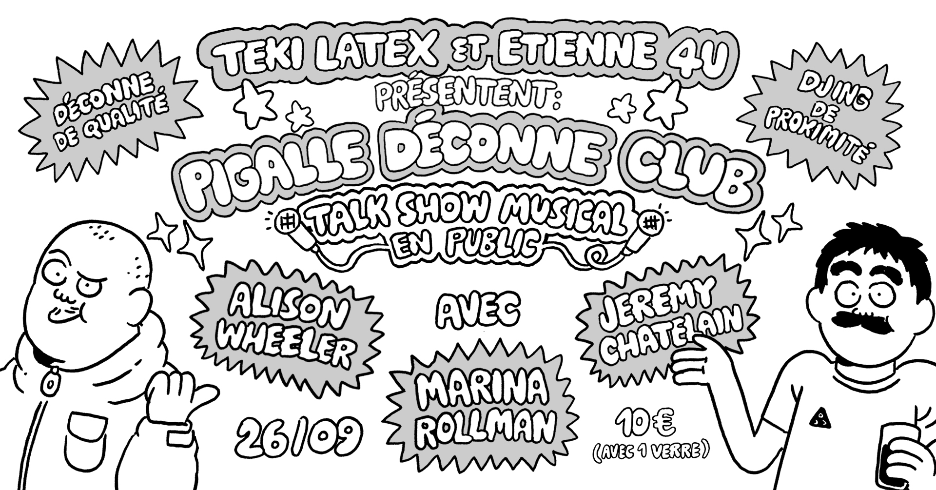 Pigalle Déconne Club : Teki Latex & Etienne 4U