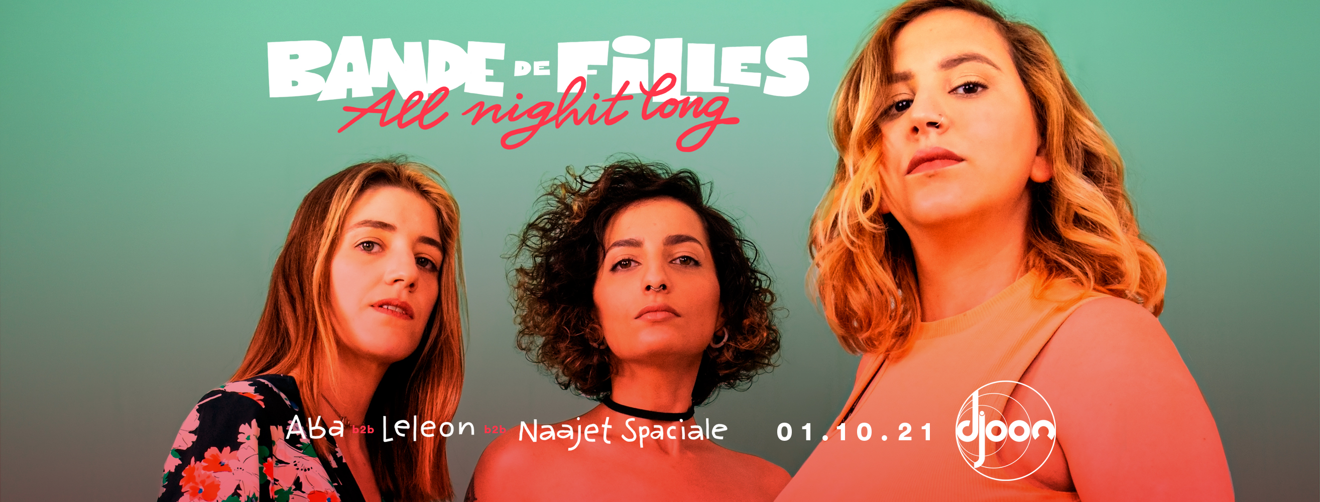 Djoon: Bande de Filles (all night long)