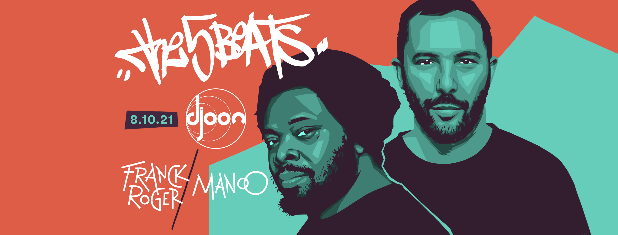 Djoon: The 5 Beats w/ Franck Roger & Manoo