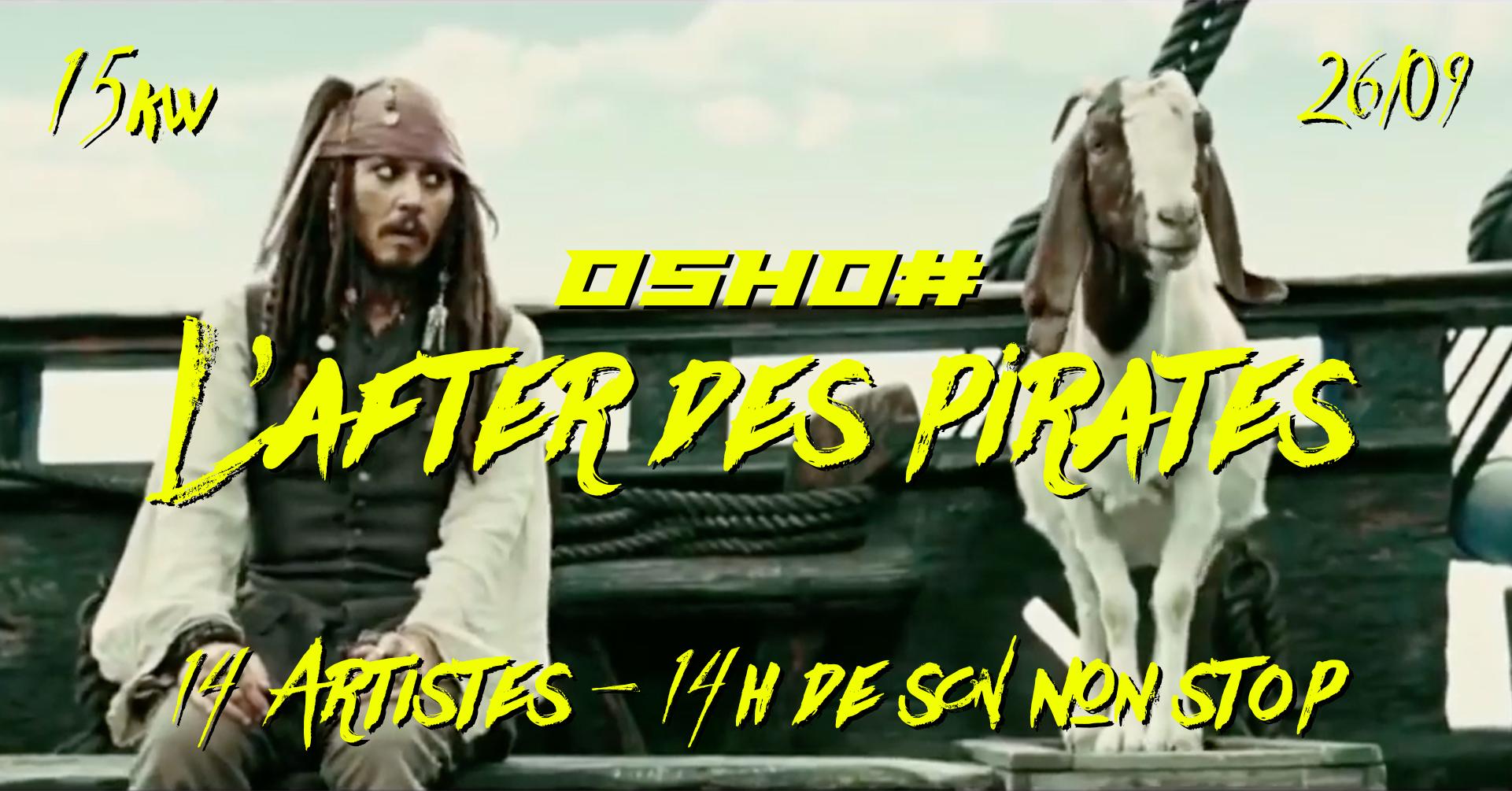 OSHO# : l'After des Pirates
