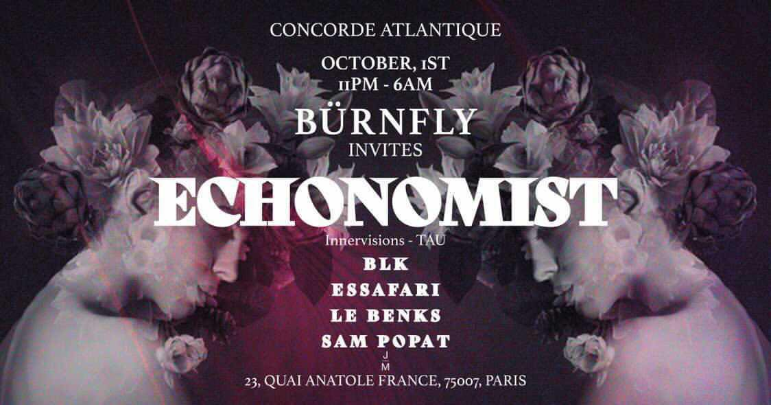 Bürnfly & Sam Popat invite: Echonomist (Innervisions, TAU)