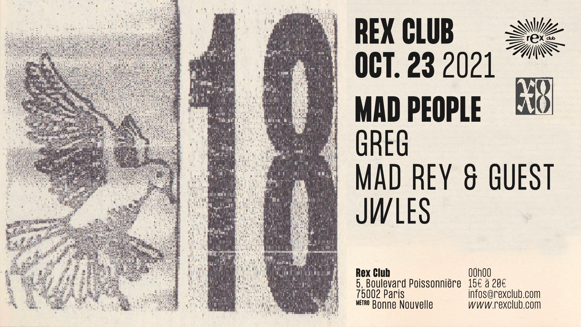 Mad People: Greg, Jwles, Mad Rey