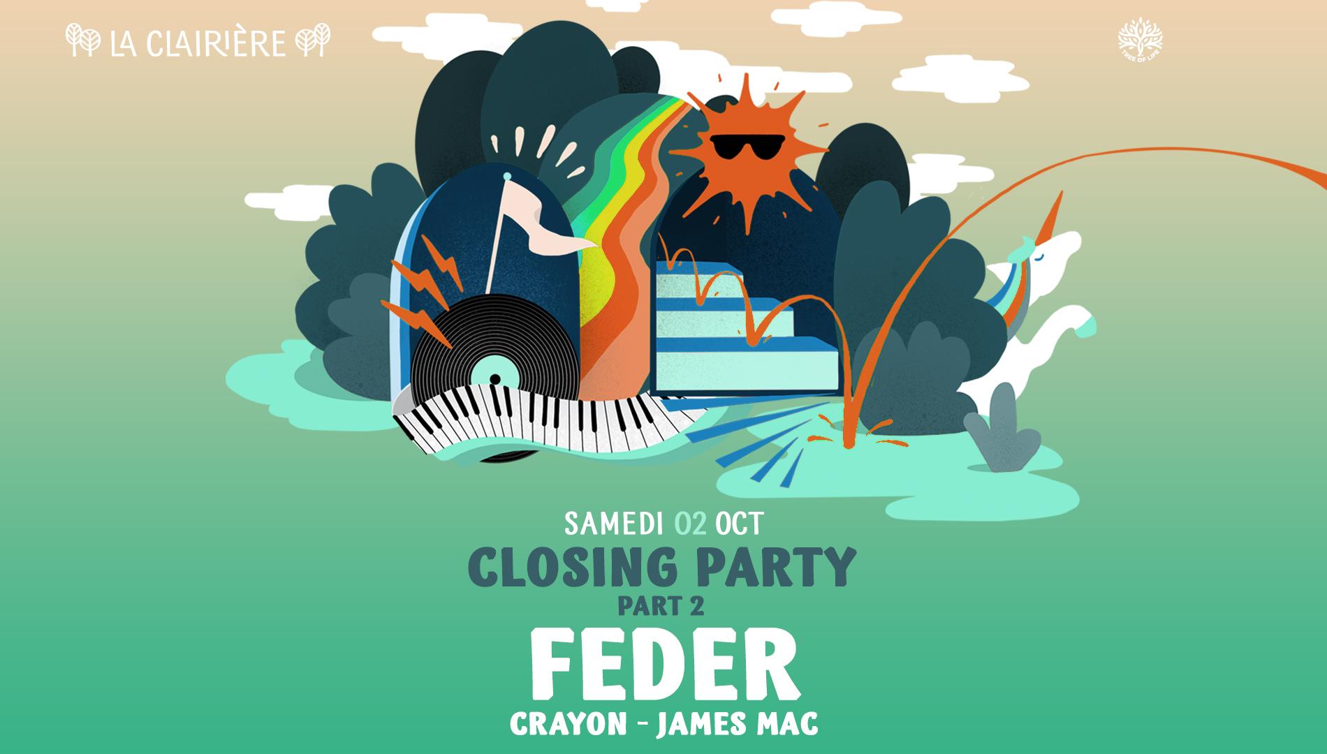 La Clairière Closing Party : FEDER