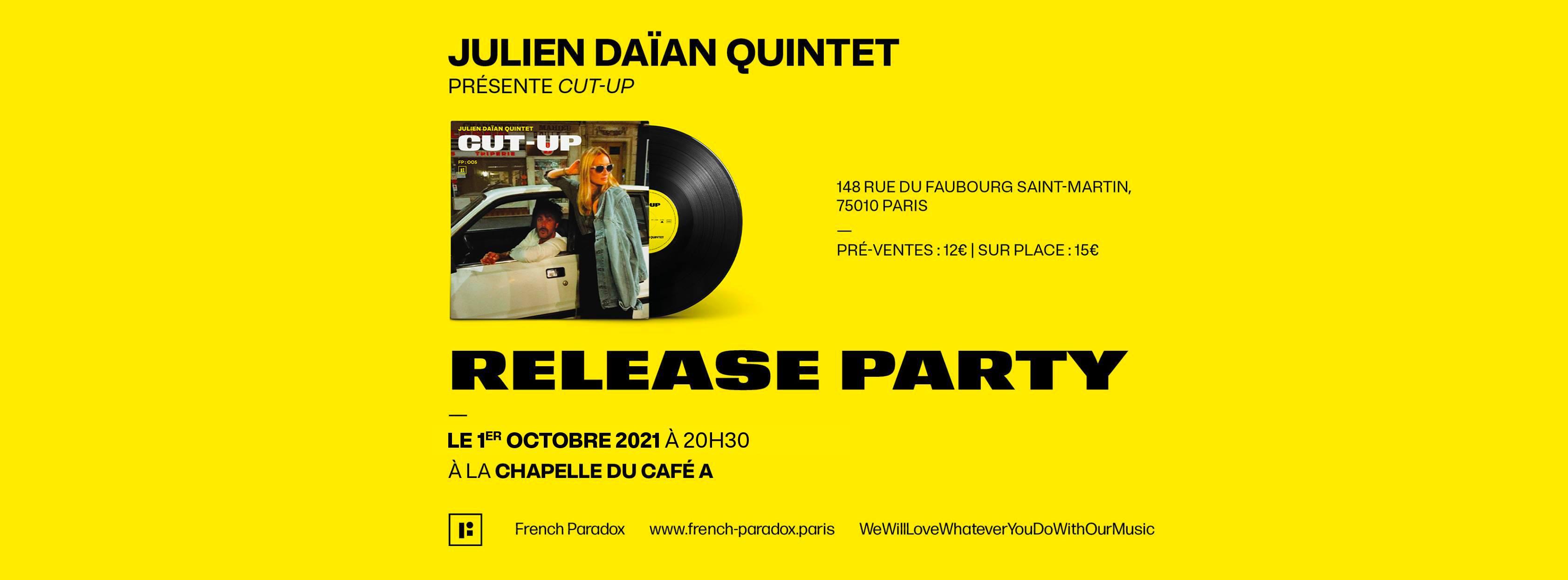 Julien Daïan Quintet présente CUT-UP