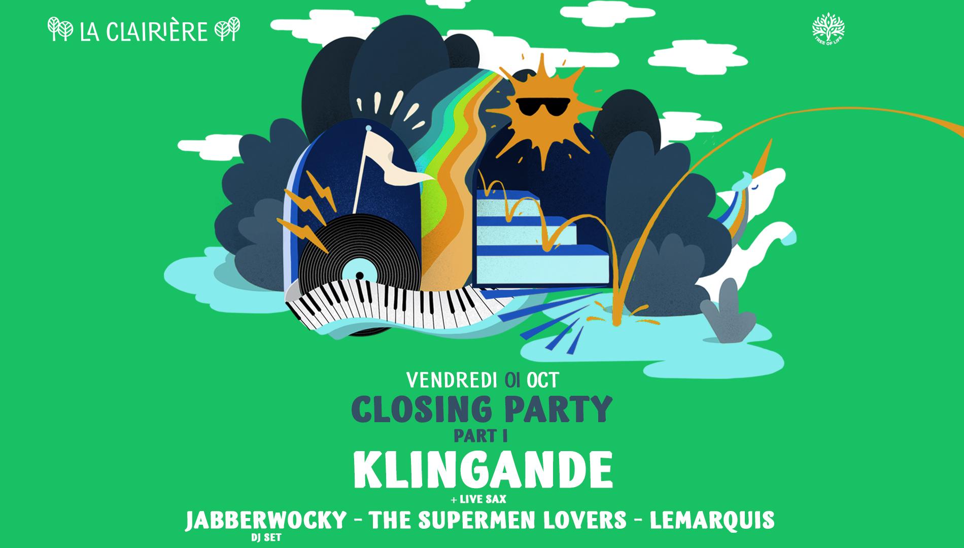 La Clairière Closing Party Part 1 : KLINGANDE (+ Live Sax)