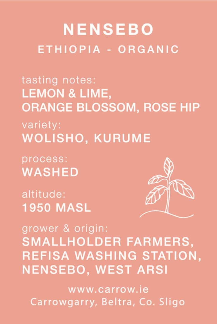 Nensebo | Carrow Coffee Roasters