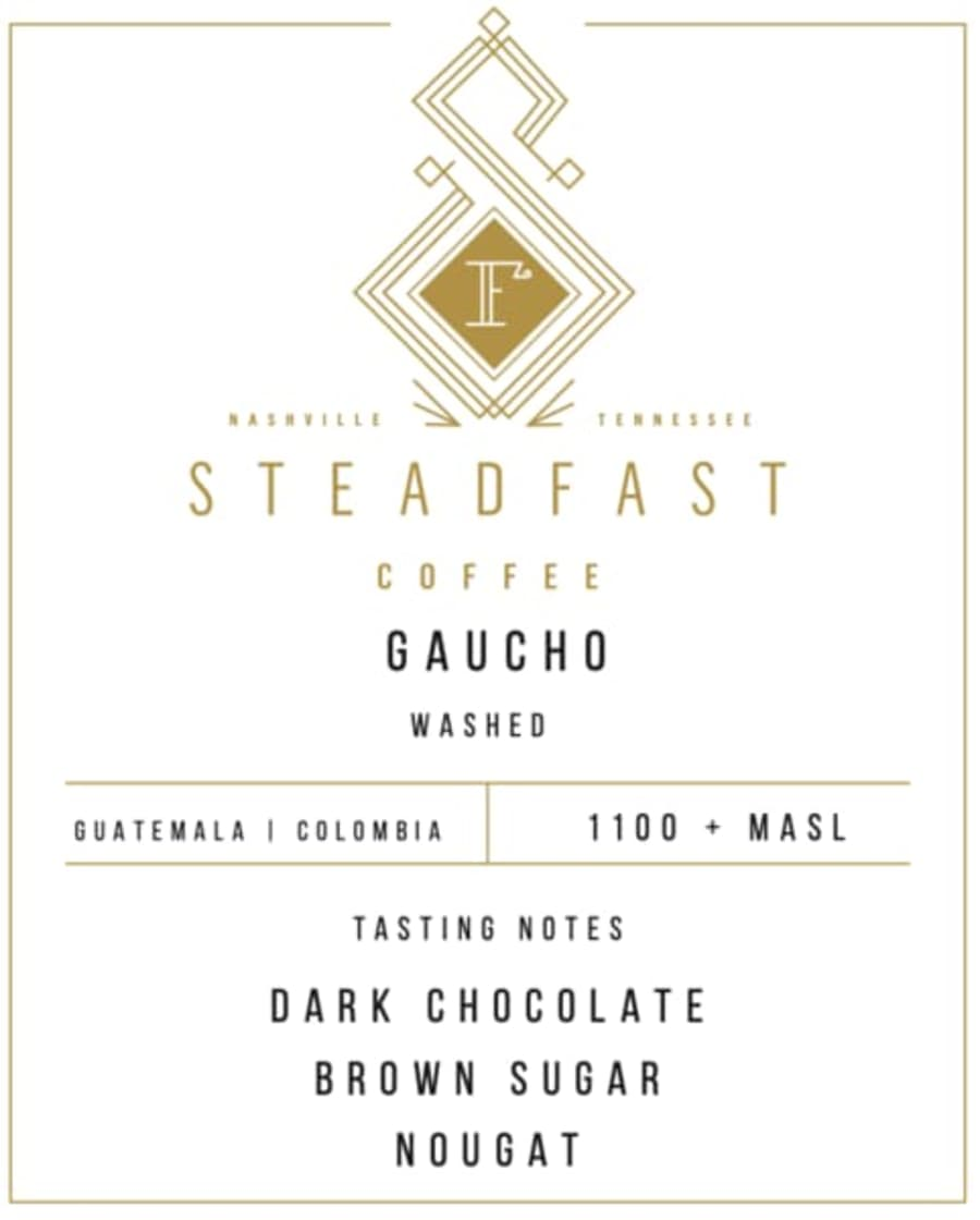 Gaucho   Steadfast Coffee