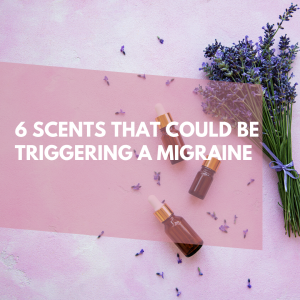 6 scents that could be triggering migraines