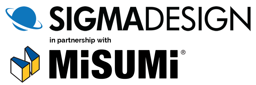 Sigma Design in partnership with Misumi