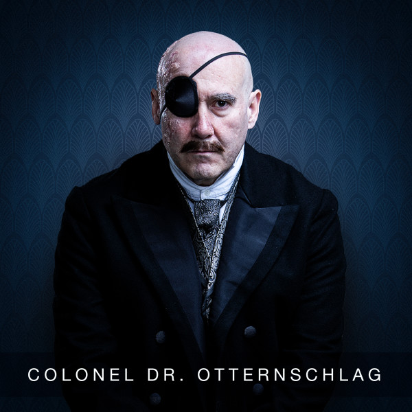 Lawrence Redmond as Colonel Dr. Otternschlag