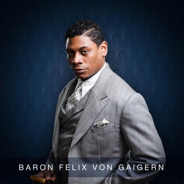 Nkrumah Gatling as Baron Felix von Gaigern
