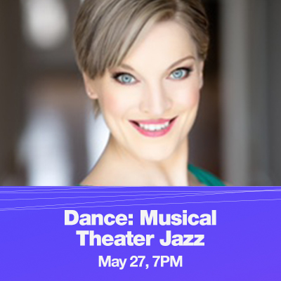 Shawna Walker headshot with text that reads Dance: Musical Theater Jazz, May 27, 7PM