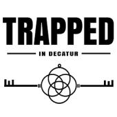 Trapped In Decatur, Decatur, , AL