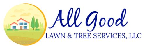 All Good Lawn & Tree Service, LLC