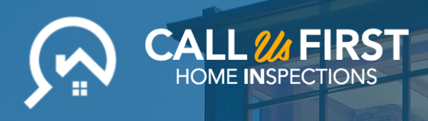 Call Us First Home INspections
