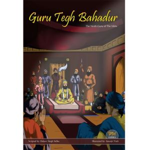 Guru Tegh Bahadhur Jee Graphic Novel