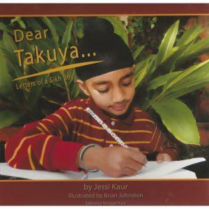 Dear Takuya, Letters of a Sikh boy