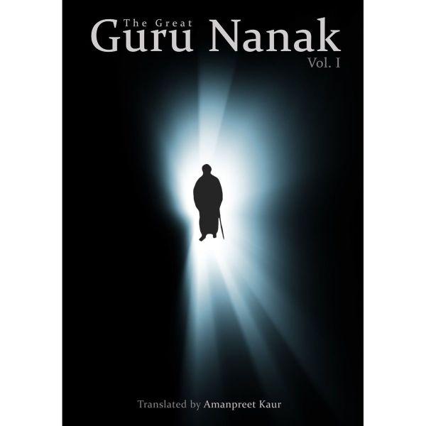 The Great Guru Nanak Volume 1 1