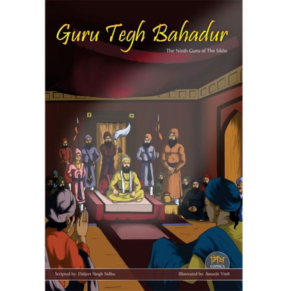 Guru Tegh Bahadhur Jee Graphic Novel 1