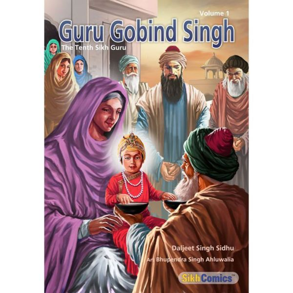 Guru Gobind Singh Jee Graphic Novel Volume 1 1