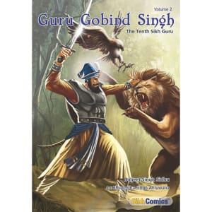 Guru Gobind Singh Jee Graphic Novel Volume 2