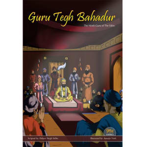 Guru Tegh Bahadhur Jee Graphic Novel