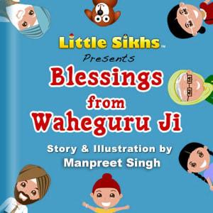 Blessings from Waheguru Ji