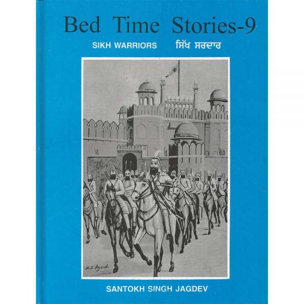 Bedtime Stories – 9 – Sikh Warriors 1