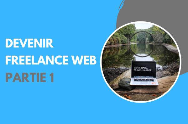 Devenir Freelance Web : De l'idée à la création d'entreprise - Les aides