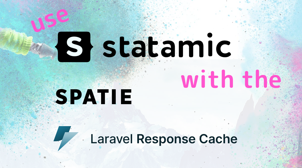 Header image of How to use Spatie's response cache with Statamic