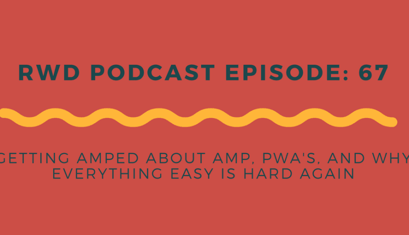 RWD Podcast Episode 67