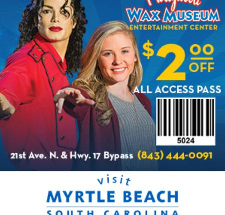 Hollywood Wax Museum - $2 Off All Access Pass