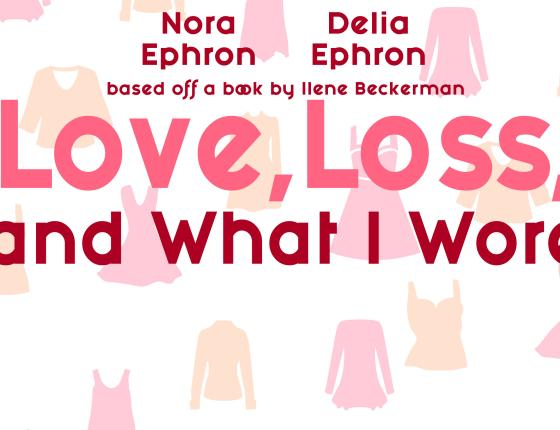 Play - Love, Loss, and What I Wore - Ephron/Beckerman