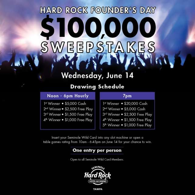 $100,000 Hard Rock Founder's Day Sweepstakes