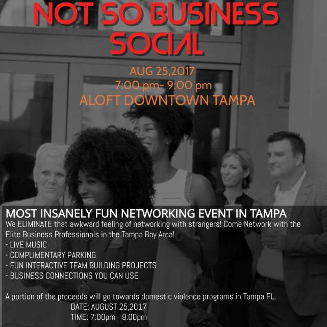 NOT so BUSINESS SOCIAL- ALOFT Downtown Tampa Aug 25,2017