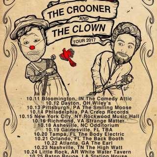 The Crooner & The Clown - Austin Lucas/ Ryan Singer