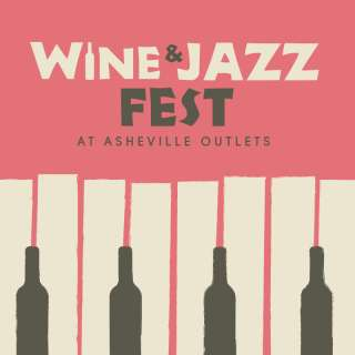 First Annual Wine & Jazz Fest at Asheville Outlets