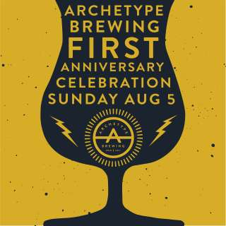 Archetype Brewing First Anniversary Party