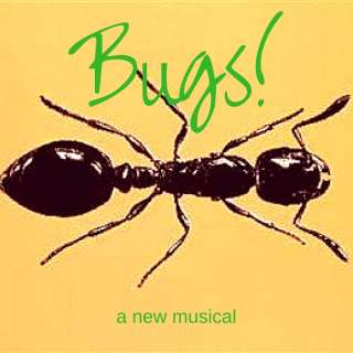 BUGS! A Musical Spectacle