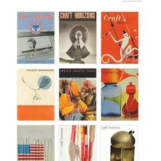 The Good Making of Good Things: Craft Horizons Magazine 1941-1979