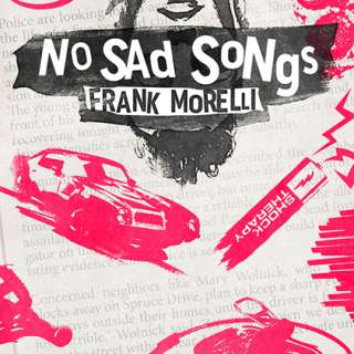 Reading and Book Signing - Frank Morelli's No Sad Songs (YA Fiction)