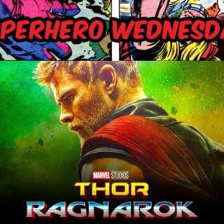 Superhero Wednesday - Free Screening of Thor: Ragnarok